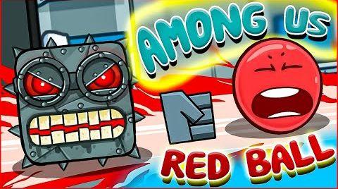 Видео AMONG US VS RED BALL 4 IMPOSTER ! КРАСНЫЙ ШАРИК против АМОНГ АС ПРЕДАТЕЛЬ ! animation